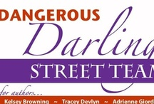 Dangerous Darling Street Team / The DANGEROUS DARLINGS are the street team for authors:: 