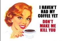 Coffee... / by Monique Bonfiglio Doughty