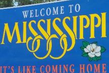 50 STATES: Mississippi / by Lateefah Brown