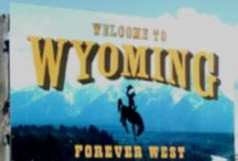 50 STATES: Wyoming / by Lateefah Brown
