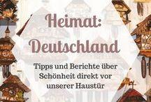 HEIMAT | Deutschland / Tipps und Empfehlungen zum Leben und Reisen in Deutschland, der Heimat meines Herzens, wo auch immer ich gerade reise.