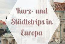 REISEZIELE | Kurztrips und Städtetrips / Tipps und Empfehlungen zu Städtetrips und Kurztrips für ein paar Tage oder ein Wochenende von Deutschland aus.