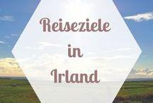 REISEZIELE Europa | Irland / Viele Irland Tipps, Irland Reiseberichte und Irland Empfehlungen für die schönsten Städte und Orte auf der grünen Insel.