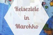 REISEZIELE Afrika | Marokko / Viele Marokko Tipps, Marokko Reiseberichte und Marokko Empfehlungen für die schönsten Städte und Orte bei einer Marokko Reise.