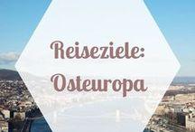 REISEZIELE | Osteuropa / Reiseziele in Osteuropa, Osteuropa Tipps und Empfehlungen zu Reisen nach Osteuropa.