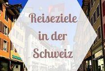 REISEZIELE Europa | Schweiz / Schweiz Tipps, die schönsten Reiseziele in der Schweiz und alles, was du für eine Schweiz Reise wissen musst.