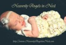 Heavenly angels in need H.A.I.N / My husband and myself started H.A.I.N. in 2003 in memory of our daughter Mariah Belle.  We help babies,children&their families in need. Heavenlyangelsinneed.com / by Mary Glynn