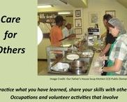 Care for Others / Practice what you have learned. Share your skills with others. Occupations and volunteer activities that involve caring for others can often build resiliences.
