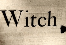 Witches / Good or Bad...or a little of both! / by Kim Harris
