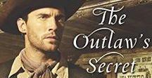 THE OUTLAW'S SECRET / Harlequin Love Inspired Historical (February 2017)