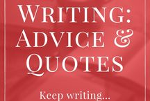 Writing: Advice & Quotes