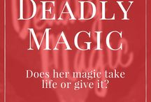 Deadly Magic (Young Adult Serial)