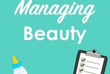 Managing Beauty / Beauty, make-up, fashion, mom style, style.