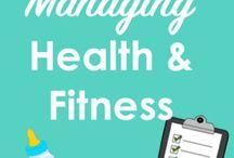 Managing Health & Fitness