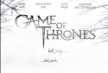 Game of Thrones / by Michelle Greathouse