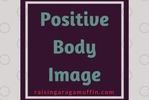 Positive Body Image / Positive Body Image Tips | Body Image