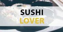 TURN ON Sushi Lover / Hier wird Sushi in verschiedensten Formen und Variationen zelebriert! Entdecke die neusten Trends und leckersten Rezepte rund um Sushi – alles für wahre Sushi Liebhaber!