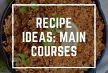 Recipe Ideas: Main Courses