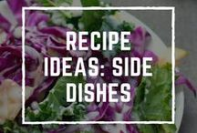 Recipe Ideas: Side Dishes