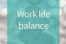 Werk-privé balans -Work & life balance / Hoe vind je balans tussen werken en leven? Tips en ideeën voor vrouwen en mannen om een goede balans te vinden tussen kantoor, carrière, familie en vrije tijd. Geen stress, zacht werken, energie krijgen van werken in je droombaan.