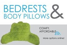 Bedrests & Body Pillows / Bedrests and body pillows are dorm essentials for dorm room decor and comfortable college dorm bedding. DormCo's selection of dorm bedrests and college body pillows make all the difference in your college dorm room. You won't want to sit at your dorm desk every time you want to relax or study.