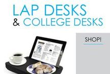 Lap Desks & College Desks / Don't go to college without a college lapdesk! You may think you don't need it, but you'll be surprised how much you will use it. In fact, you will probably use it every day! You can take it to the dorm common room or even the library to make studying easier when you want to sit in a comfortable dorm chair and not at a desk.