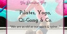 Pilates, Yoga, Qi-Gong & Co. / Pilates, yoga (hatha, ashtanga, kundalini etc.) Qi-Gong, Tai-chi, yoga nidra, meditation techniques or other relaxation methods that nurish our spirit while keeping our mind healthy and our body in perfect shape.