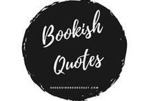 {Bookish Quotes} / Bookish Quotes