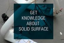 Benefits of Solid Surface / All benefits and knowledges of solid surface