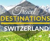 Travel Destinations | Switzerland / This board is a collection of best travel destination in Switzerland. Best things to do in Switzerland. Top cities in Switzerland. Top tourist destinations in Switzerland.