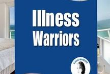 IllnessWarriors.com / Strategies, organizing and coping tips for people experiencing a life-changing, traumatic illness.