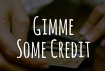 Give me some CREDIT!