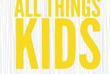 All Things Kid
