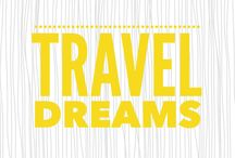 Travel Dreams / Traveling wishes