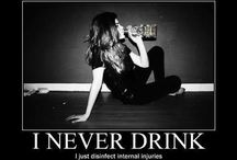 Drink, Drank, Drunk! / by Ashley LaFountaine
