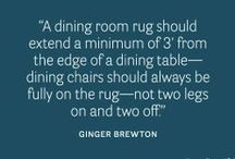 Designer Wisdom / Great tips, advice and quotes from expert interior designers.