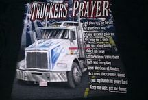 Trucker's Prayer / We care about our Truckers and this is a special prayers for their well beings, Amen. Happy and Safe Trucking!