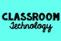Classroom Technology / Apps, smart boards and other techie ideas for the classroom!
