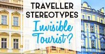 Traveller Stereotypes // The Invisible Tourist / Where does The Invisible Tourist fit amongst other traveller stereotypes? Head on over to theinvisibletourist.com to find out more!