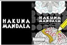 Hakuna Mandala - Creative coloring for Grown-ups / A complex Mandala coloring book for grown ups. Hakuna Mandala - Creative Coloring Book for Grown ups - Complicated Coloring by Antony Briggs