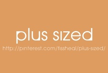 Plus Sized / by fissheal manuel