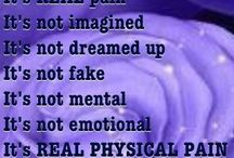 Fibromyalgia, Chronic Pain, & CFS / To educate others on how it feels from the inside....when you have an auto immune disease like fibromyalgia, chronic Fatique, MS, or Lupus. These diseases are real, and to the physical pain is added emotional pain when we aren't believed.  Please educate yourself before you open your mouth.  / by Deb Pomeroy