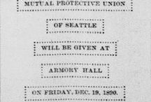 Celebrating 125 Years in the Seattle Music Business 1890-2015 / What Seattle was like in the 1890's when the Musicians' Association was formed as the Musicians' Mutual Protective Union on Dec. 17th, 1890.