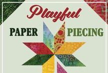 Playful Paper Piecing / English and Foundation Paper Piecing projects by the Island Batik Ambassadors! #playfulpaperpiecing