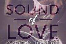 Sound of Love _Roadtrip ins Glück_ / Ein Käfer.  Eine Harley.  Achtzehn Tapes.  Und der Roadtrip ihres Lebens ...  Ein Roman über das Leben. Die Liebe. Und, sich selbst zu finden.