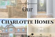 Our Charlotte Homes / Our homes being sold!