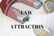 Law of Attraction / Information and Tips about How to Use the Law of Attraction