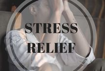 Stress Relief / Advise, Tips, and Quotes Related To Stress Relief