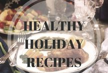 Healthy Holiday Recipes / Healthy Holiday Recipes To Keep Fat Off!