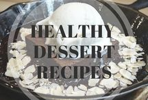 Healthy Dessert Recipes / Delicious and Healthy Dessert Recipes!